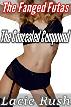 The Concealed Compound (The Fanged Futas Book 2)