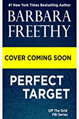 Perfect Target (Off the Grid: FBI Series Book 11) Kindle Edition