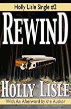 Rewind (Holly Lisle Singles Book 2)