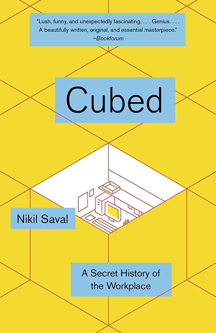 Cubed: A Secret History of the Workplace (English Edition)