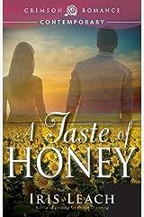 A Taste of Honey (Crimson Romance) Kindle Edition