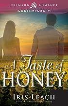 A Taste of Honey (Crimson Romance)