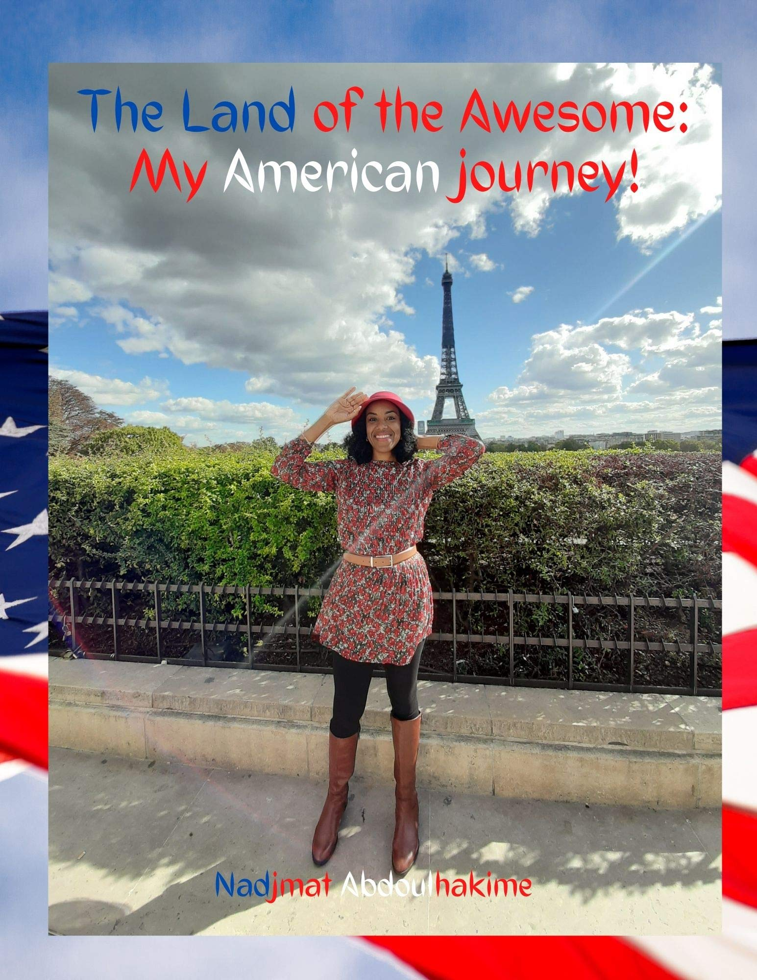 The Land of the Awesome: My American journey