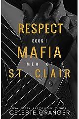 Respect (The Men of Mafia St. Clair Book 1) Kindle Edition