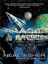 Prador Moon: A Novel of the Polity