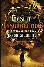 Gaslit Insurrection: 1