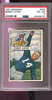 1951 Bowman #102 Bobby Layne Detroit Lions VG-EX PSA 4 Graded Football Card