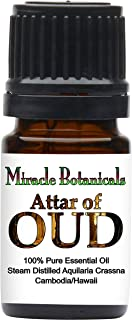 Miracle Botanicals Attar of Oud Essential Oil - Pure Agarwood Steam Distilled in Hawaiian Sandalwood - Therapeutic Grade - 5ml