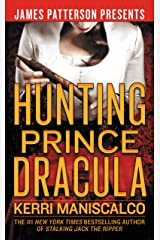 Hunting Prince Dracula (Stalking Jack the Ripper Book 2) (English Edition) Format Kindle