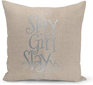 Slay Girl Quote Beige Linen Pillow with Metalic Silver Foil Print Slay Funny Decorative Pillow