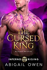 The Cursed King (Inferno Rising Book 4) Kindle Edition