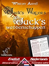 Jack's Wagers (A Jack O' Lantern Tale) - Jack's weddenschappen (Een Keltische sage): Bilingual parallel text - Tweetalig met parallelle tekst: English ... (Dual Language Easy Reader Book 61)