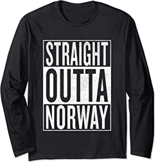 Straight Outta Norway Great Travel Outfit & Gift Idea Long Sleeve T-Shirt