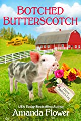 Botched Butterscotch (An Amish Candy Shop Mystery) Kindle Edition