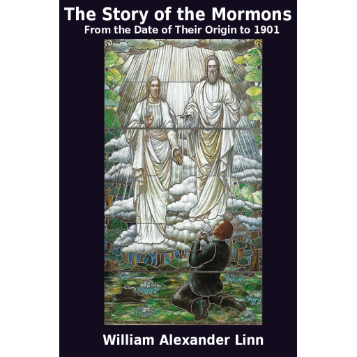 The Story of the Mormons