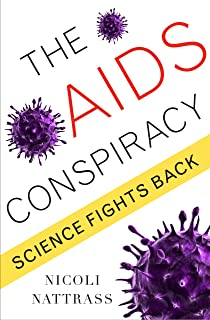 The AIDS Conspiracy: Science Fights Back