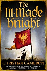 The Ill-Made Knight Kindle Edition