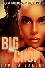 The Big Chop: A Black Woman Asian Man Romance