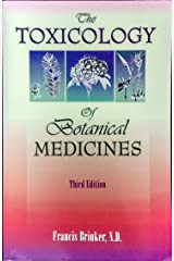 The Toxicology of Botanical Medicines: Broché