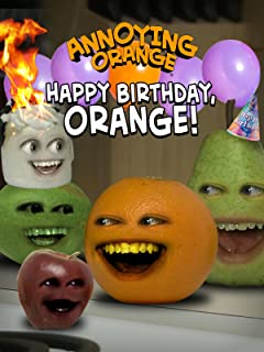 Clip: Annoying Orange - Happy Annoying Birthday!