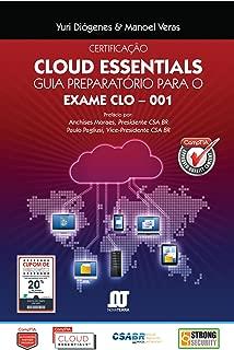 Livro Certificação Cloud Essentials: GUIA PREPARATÓRIO PARA O EXAME CLO-001 (Portuguese Edition)