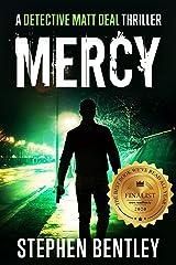 Mercy: A Detective Matt Deal Thriller Introducing Wolfie Jules (Detective Matt Deal Thrillers Book 1) Kindle Edition