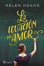La ecuación del amor (Titania amour) (Spanish Edition)