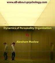 Dynamics of Personality Organization