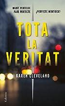 Tota la veritat (Clàssica) (Catalan Edition)