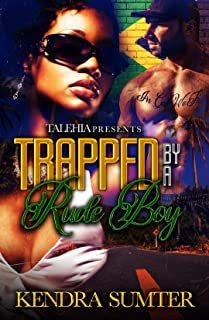 Trapped By A Rude Boy