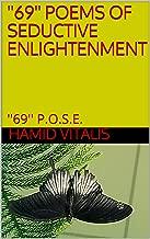 ''69'' POEMS OF SEDUCTIVE ENLIGHTENMENT: ''69'' P.O.S.E. (INFINITE FREESTYLE RADIO)
