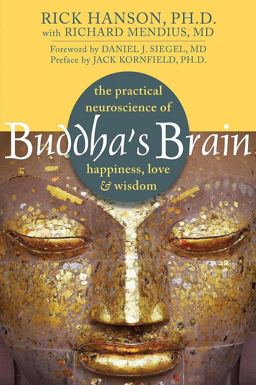 株式会社最初だらしないBuddha's Brain: The Practical Neuroscience of Happiness, Love, and Wisdom (English Edition)