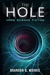 The Hole: Hard Science Fiction (Solar System Series Book 1) Kindle Edition