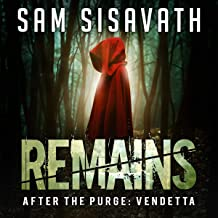 Remains: After the Purge: Vendetta, Book 3