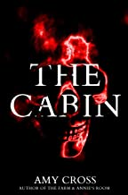 The Cabin (The Cabin Trilogy Book 1)