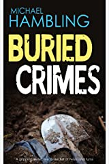 BURIED CRIMES a gripping detective thriller full of twists and turns (Detective Sophie Allen Book 4) Kindle Edition