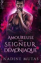 Amoureuse d'un seigneur démoniaque: Un roman d'amour et de magie (Amour et Magie t. 4)