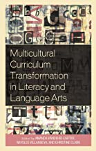 Multicultural Curriculum Transformation in Literacy and Language Arts (Foundations of Multicultural Education)