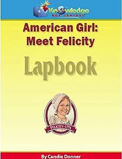 American Girl:  Meet Felicity Lapbook: Plus FREE Printable Ebook