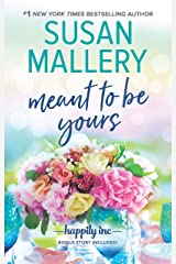 Meant to Be Yours (Happily Inc Book 5) Kindle Edition