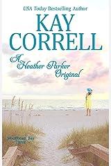 A Heather Parker Original (Moonbeam Bay Book 3) Kindle Edition