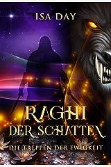 Raghi der Schatten (Die Treppen der Ewigkeit 2) Kindle Ausgabe