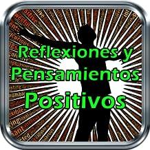 Reflexiones y Pensamientos Positivos, Imagenes y Frases