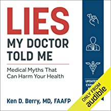 Lies My Doctor Told Me: Medical Myths That Can Harm Your Health PDF