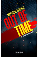 Out of Time (The Delta Devlin Novels Book 3) Kindle Edition