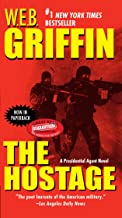 The Hostage (A Presidential Agent Novel Book 2)