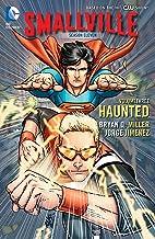 Smallville: Season 11 Vol. 3: Haunted (Smallville Season 11)