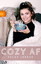 Cozy AF: 21 Vegan Cozy & Classic Recipes