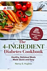 4-Ingredient Diabetes Cookbook (Special Edition): Healthy, Delicious Meals Made Quick and Easy Paperback