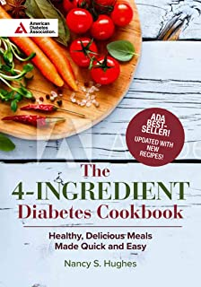 The 4-Ingredient Diabetes Cookbook (Special Edition): Healthy, Delicious Meals Made Quick and Easy
